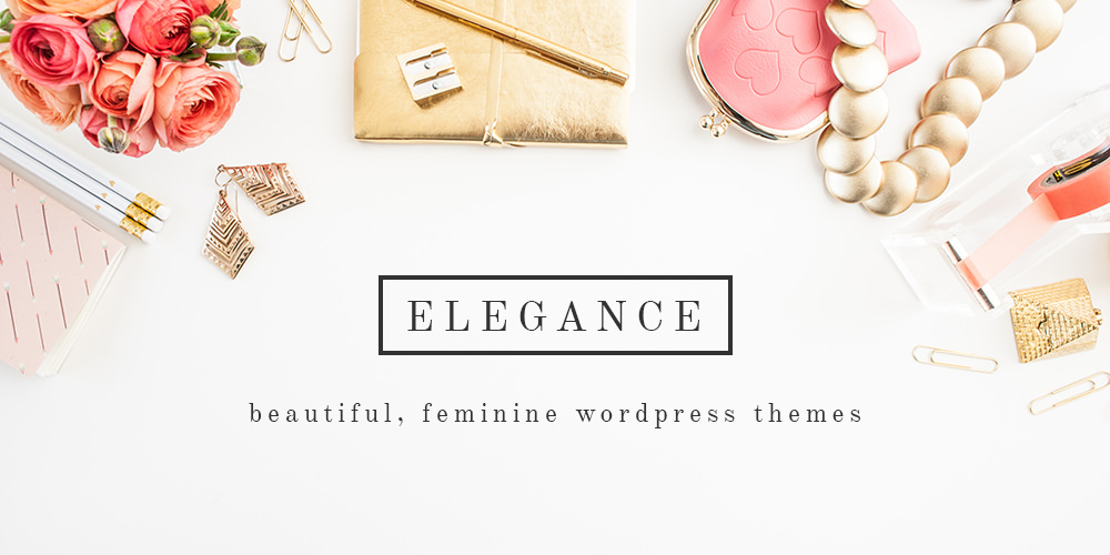 ELEGANCE - Beautiful, feminine WordPress themes