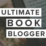 Ultimate Book Blogger